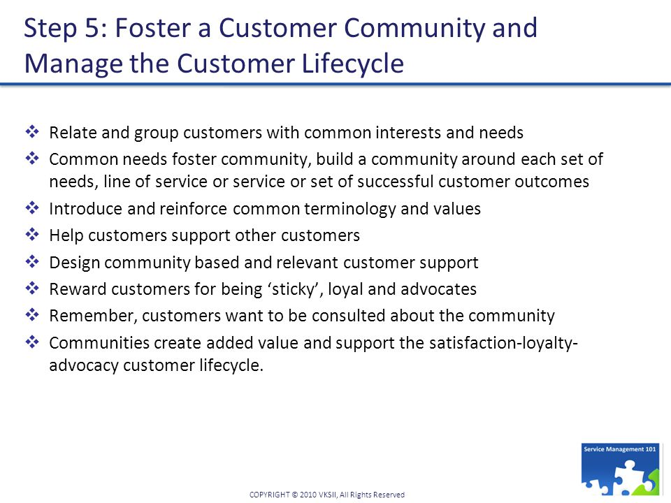 Step 5: Foster a Customer Community and Manage the Customer Lifecycle