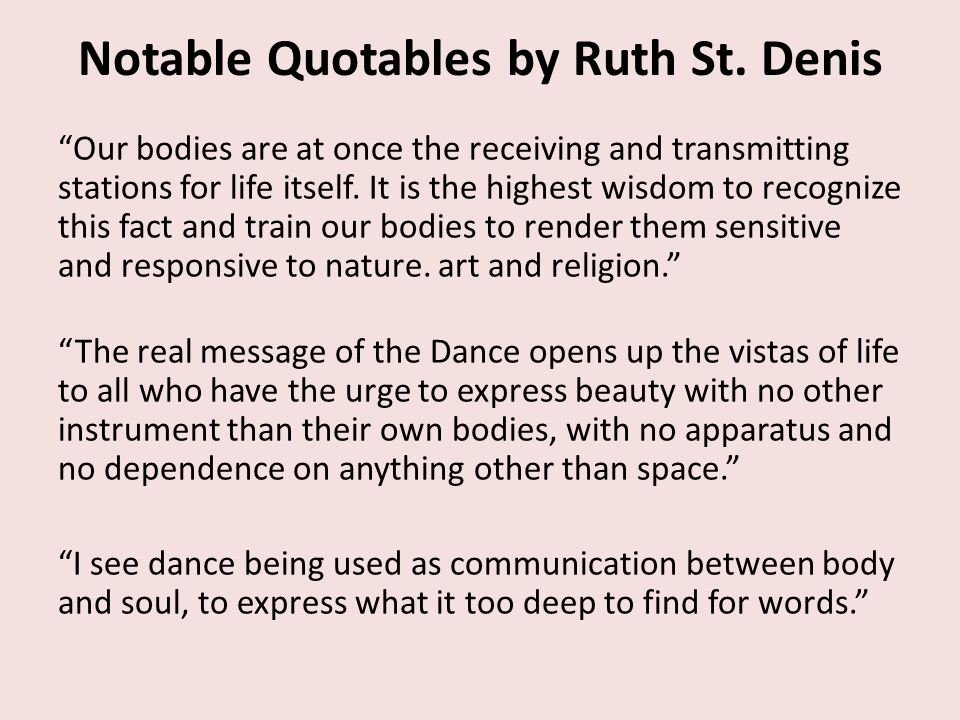 Notable Quotables by Ruth St. Denis