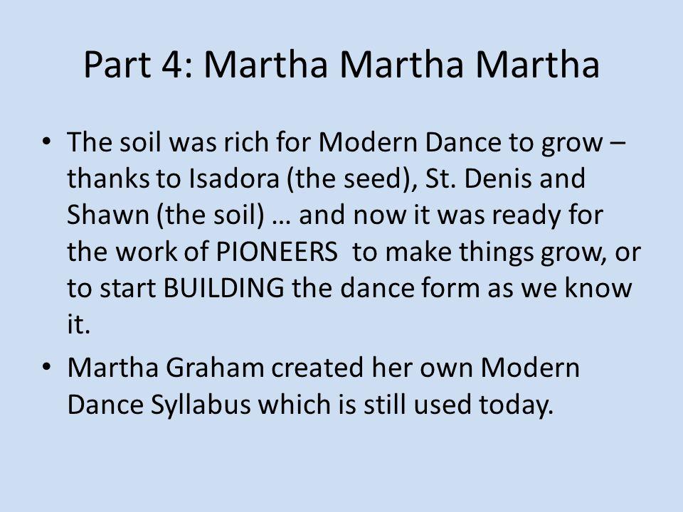 Part 4: Martha Martha Martha