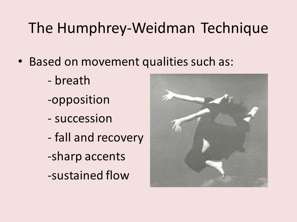 The Humphrey-Weidman Technique