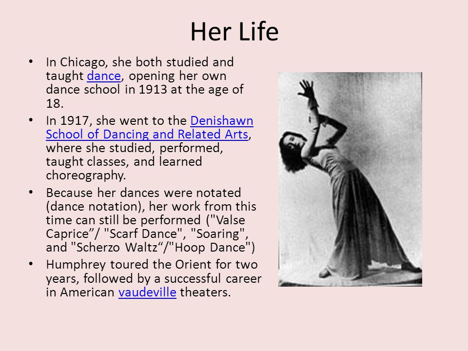 Her Life In Chicago, she both studied and taught dance, opening her own dance school in 1913 at the age of 18.