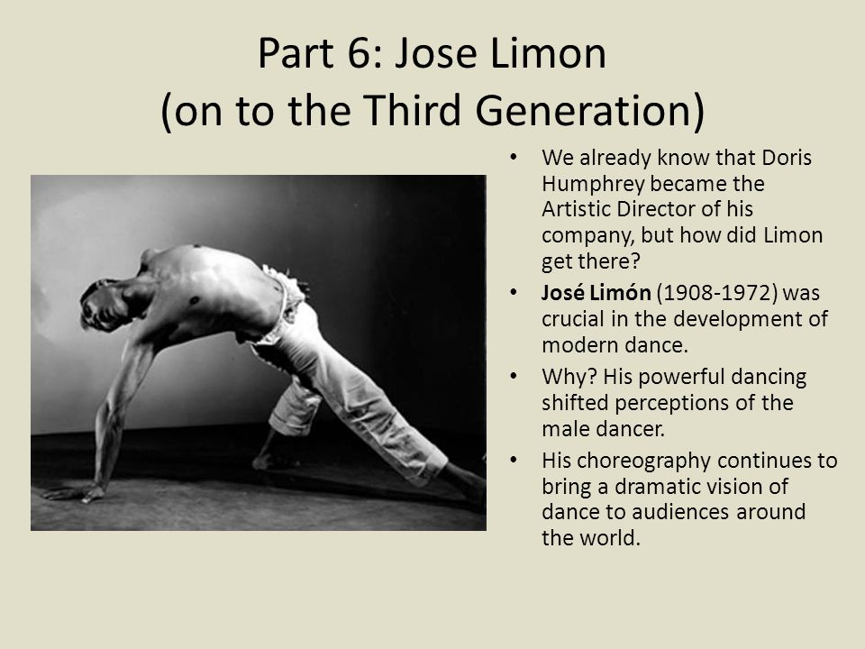Part 6: Jose Limon (on to the Third Generation)