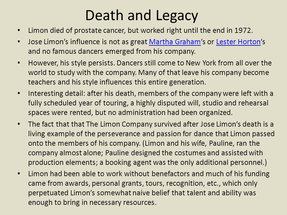 Death and Legacy Limon died of prostate cancer, but worked right until the end in 1972.