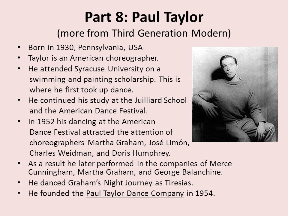 Part 8: Paul Taylor (more from Third Generation Modern)