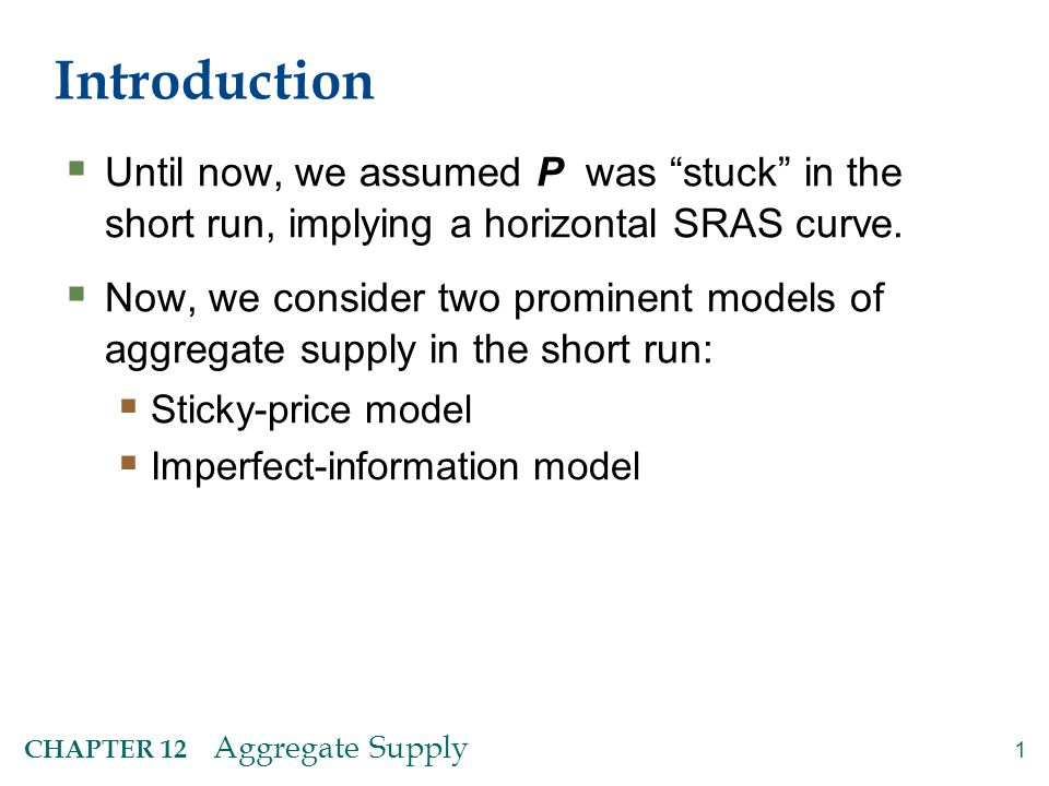 Introduction Both models imply: