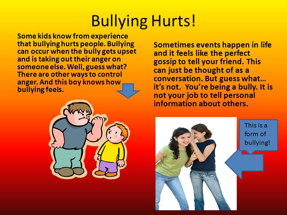 Bullying Hurts!