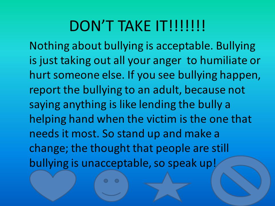 preventing bullying Preventing bullying at school, at home, and at work being the victim of bullying contributes to the risk of depression, suicide, sleep problems, poor academic performance, substance abuse, and other social and health problems.