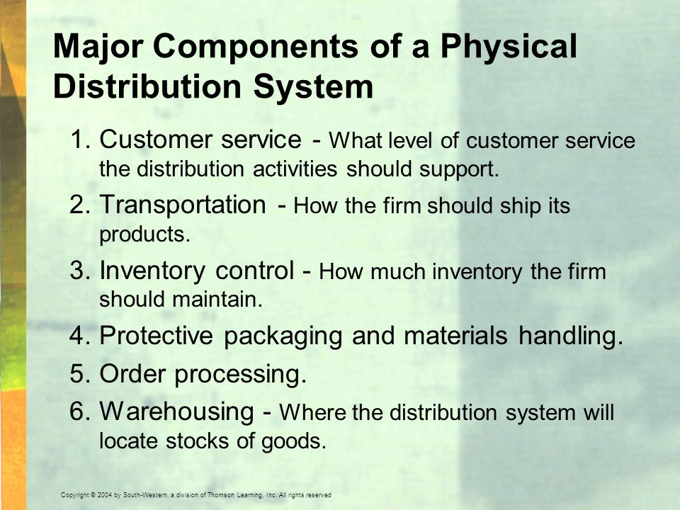 Major Components of a Physical Distribution System
