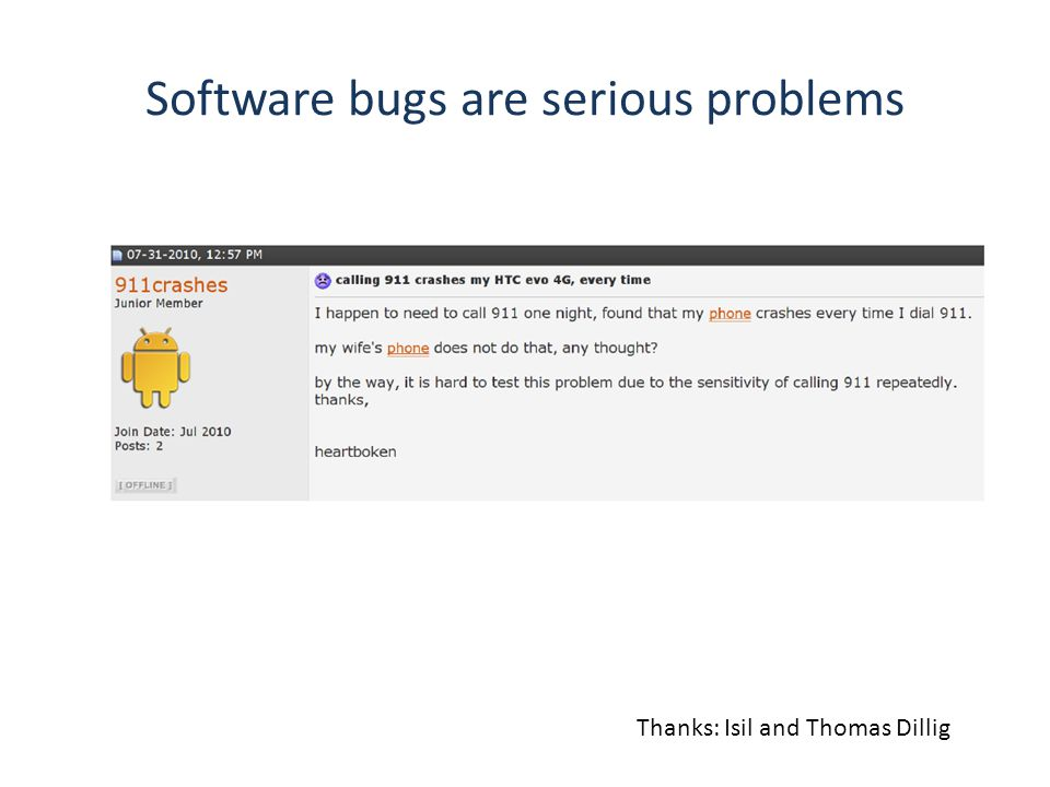 Software bugs are serious problems