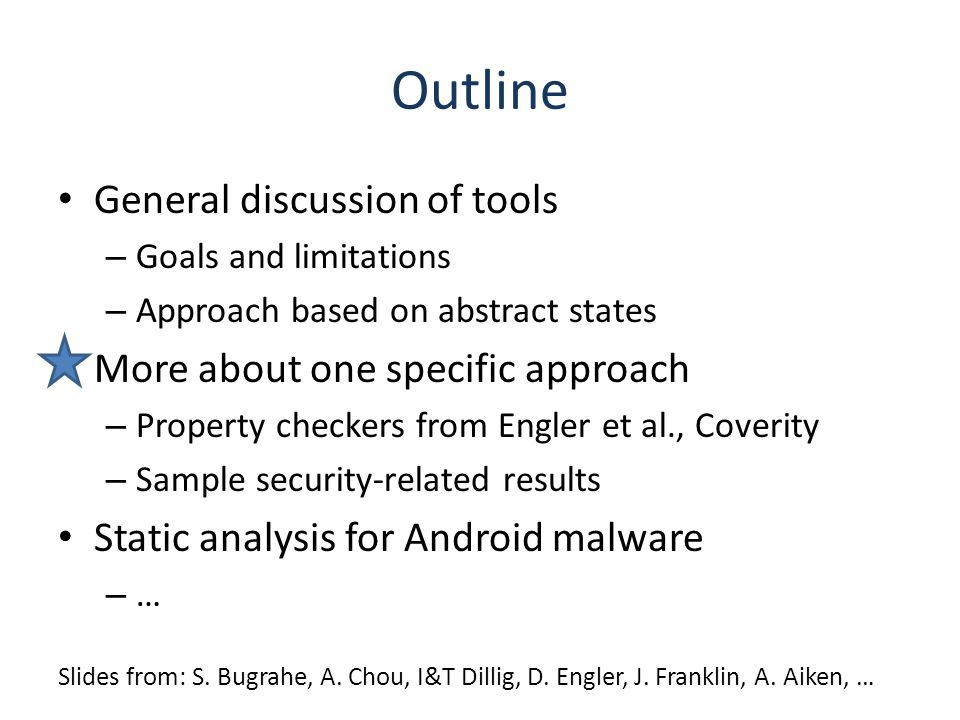 Outline General discussion of tools More about one specific approach