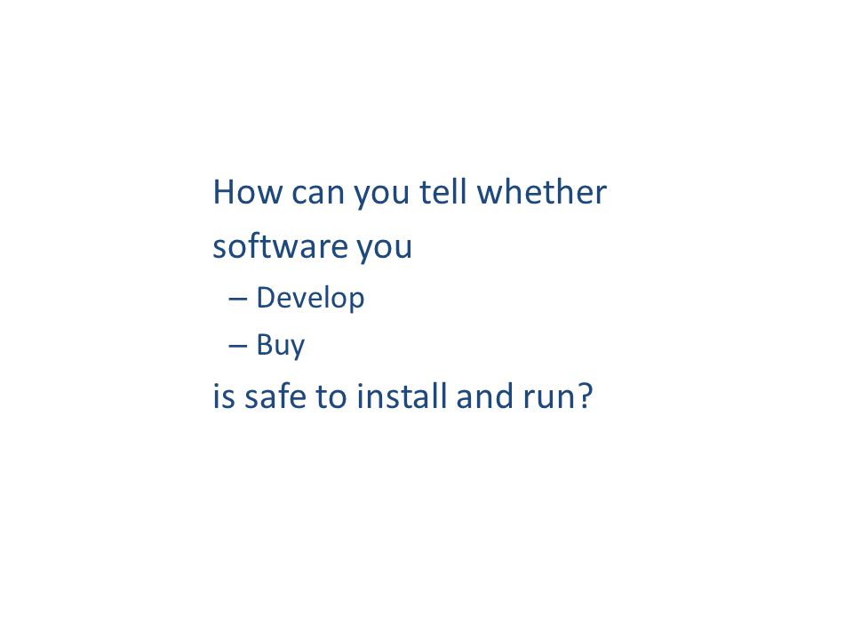 How can you tell whether software you