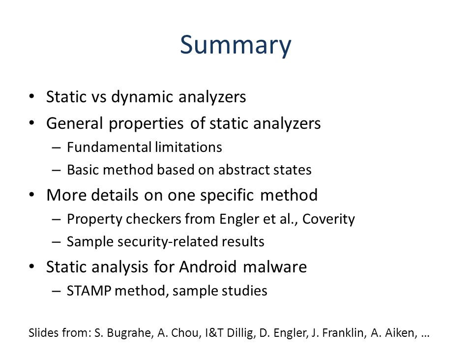 Summary Static vs dynamic analyzers