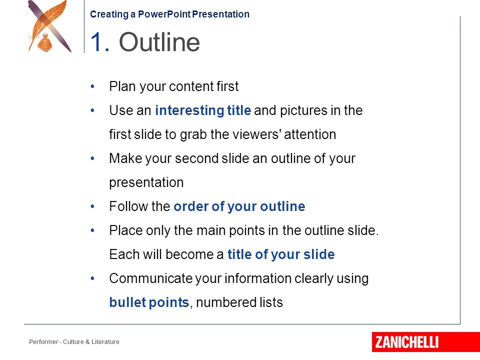 1. Outline Plan your content first