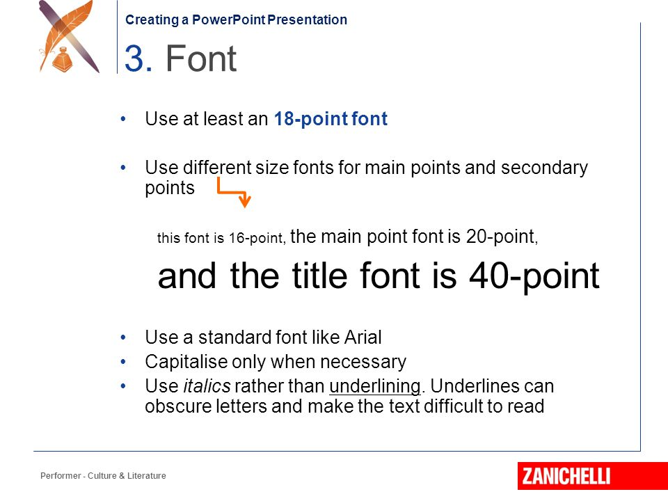 3. Font Use at least an 18-point font