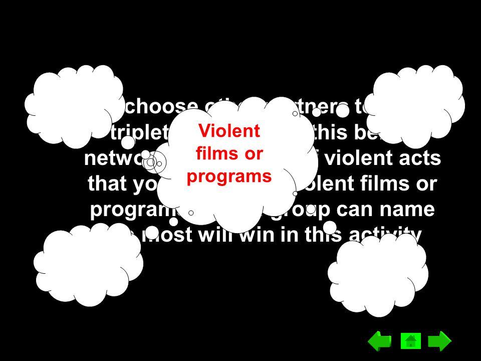 Violent films or programs
