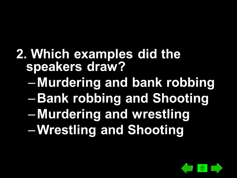 2. Which examples did the speakers draw