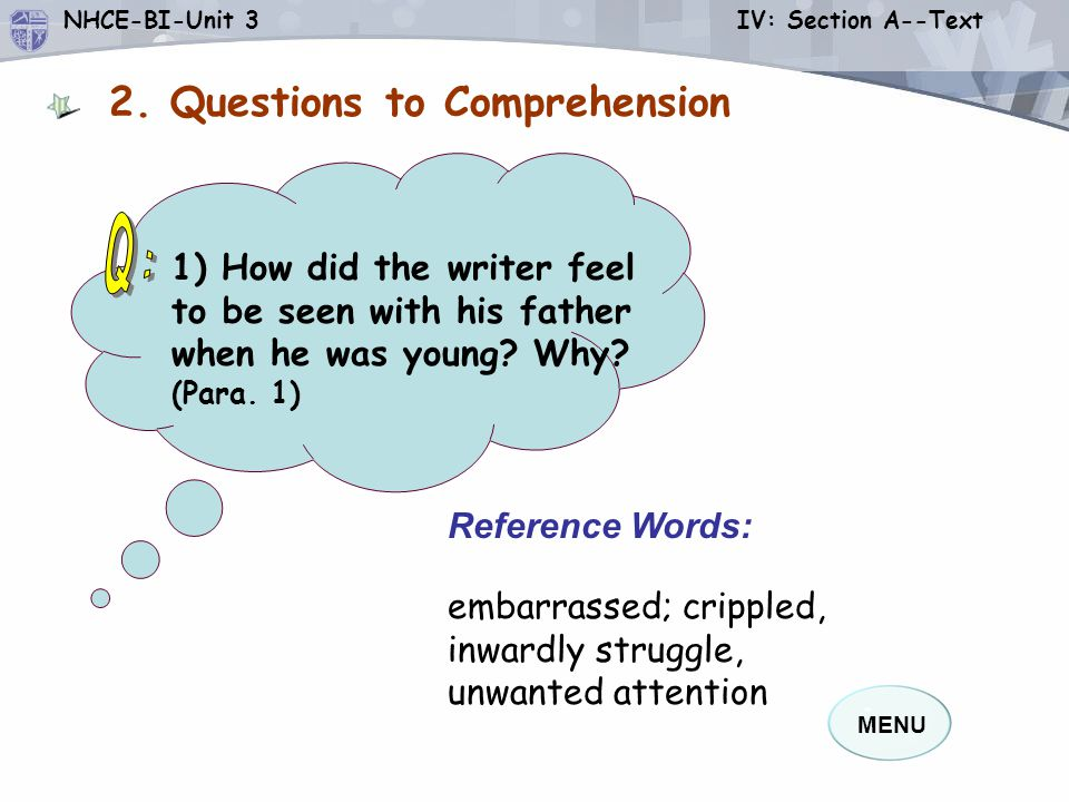 Q: 2. Questions to Comprehension