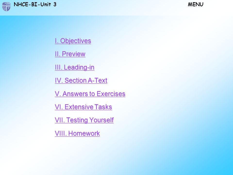 I. Objectives II. Preview. III. Leading-in. IV. Section A-Text. V. Answers to Exercises. VI. Extensive Tasks.