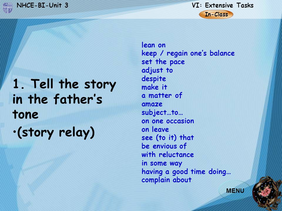 1. Tell the story in the father's tone