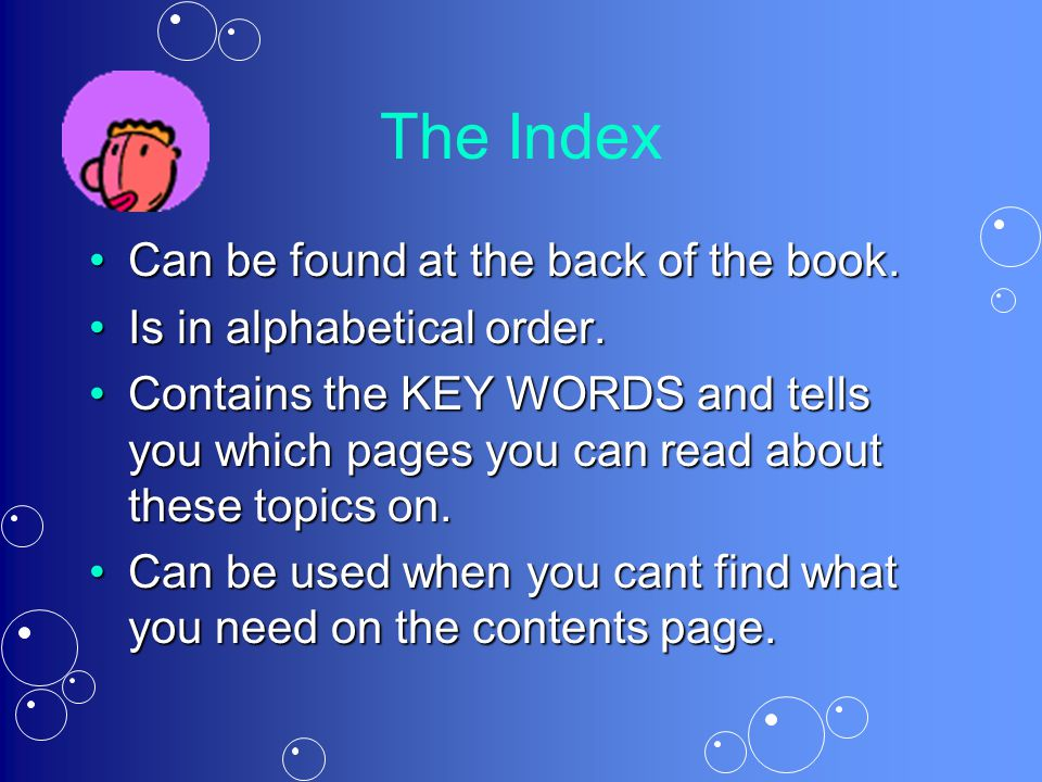 The Index Can be found at the back of the book.