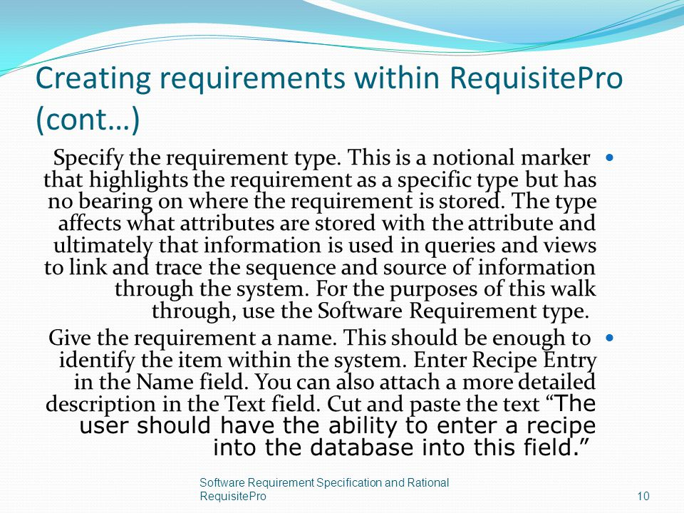 Creating requirements within RequisitePro (cont…)