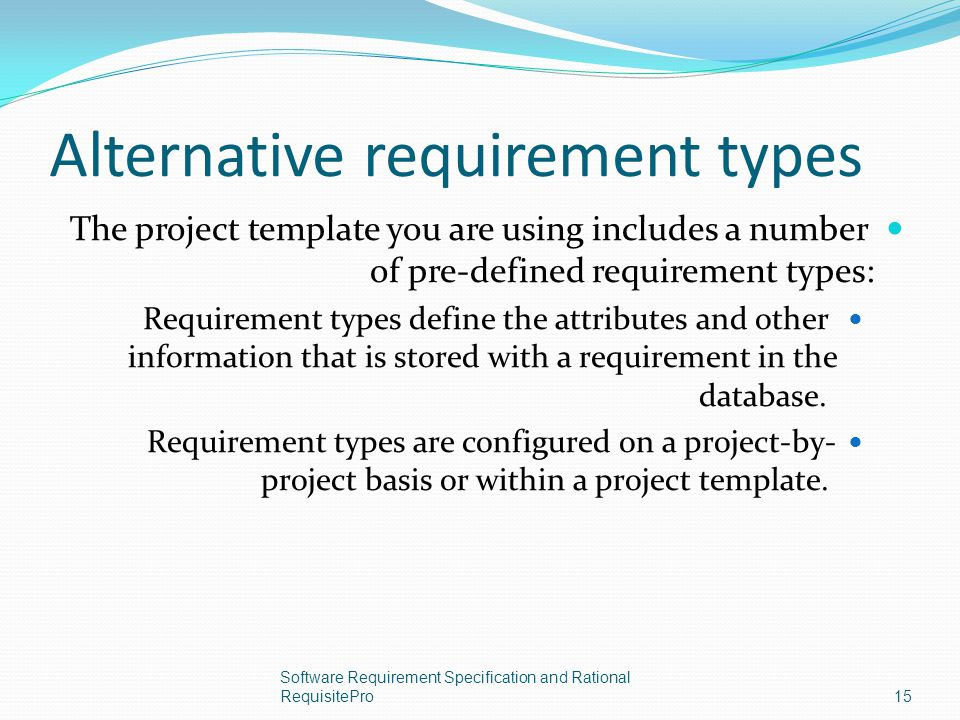 Alternative requirement types