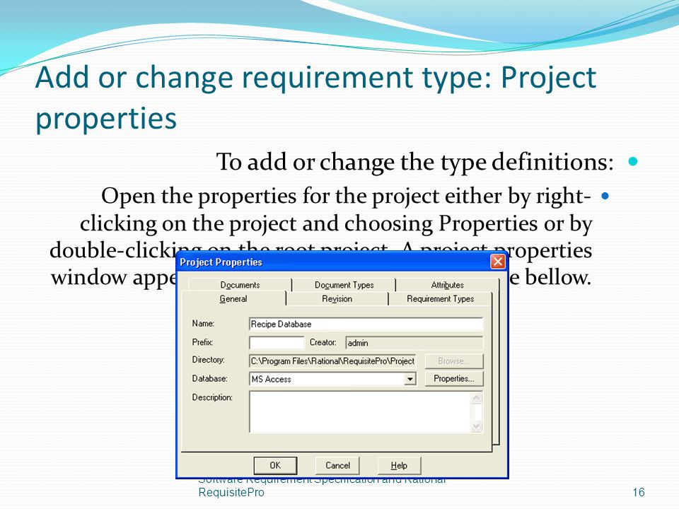 Add or change requirement type: Project properties