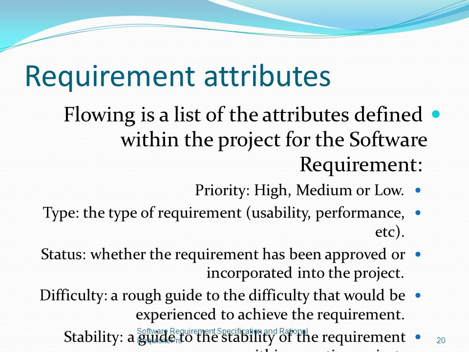 Requirement attributes