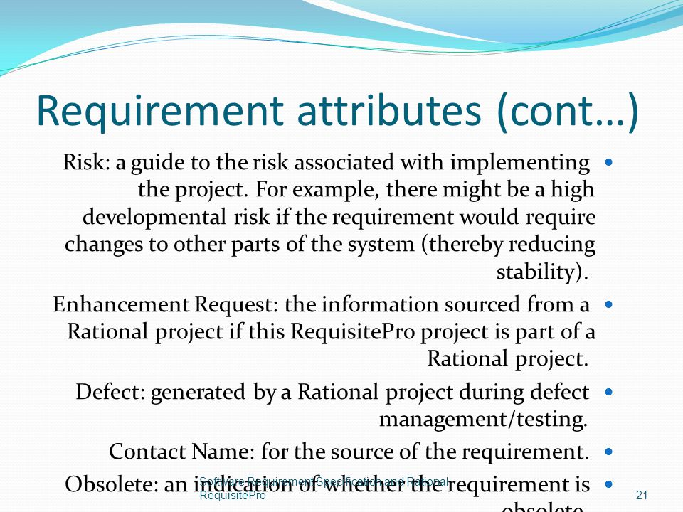 Requirement attributes (cont…)