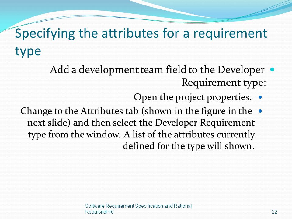 Specifying the attributes for a requirement type