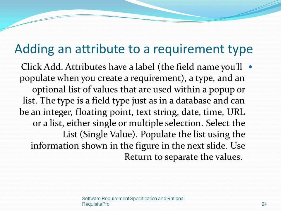 Adding an attribute to a requirement type