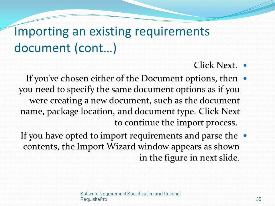 Importing an existing requirements document (cont…)