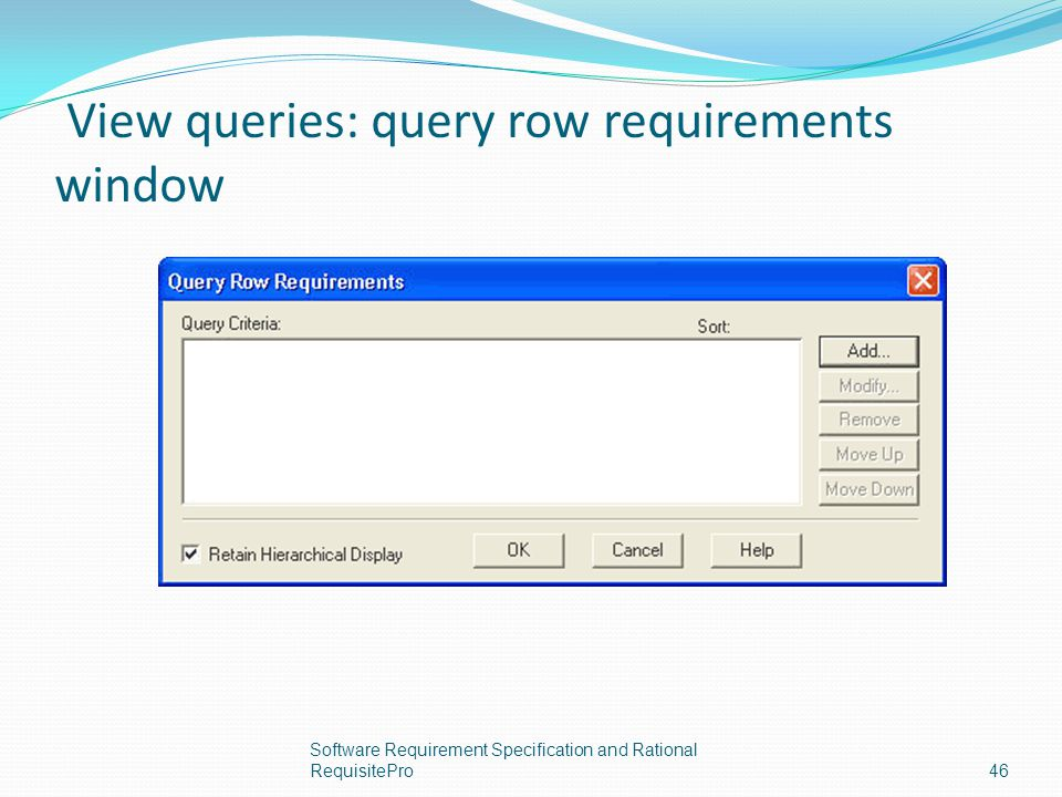 View queries: query row requirements window