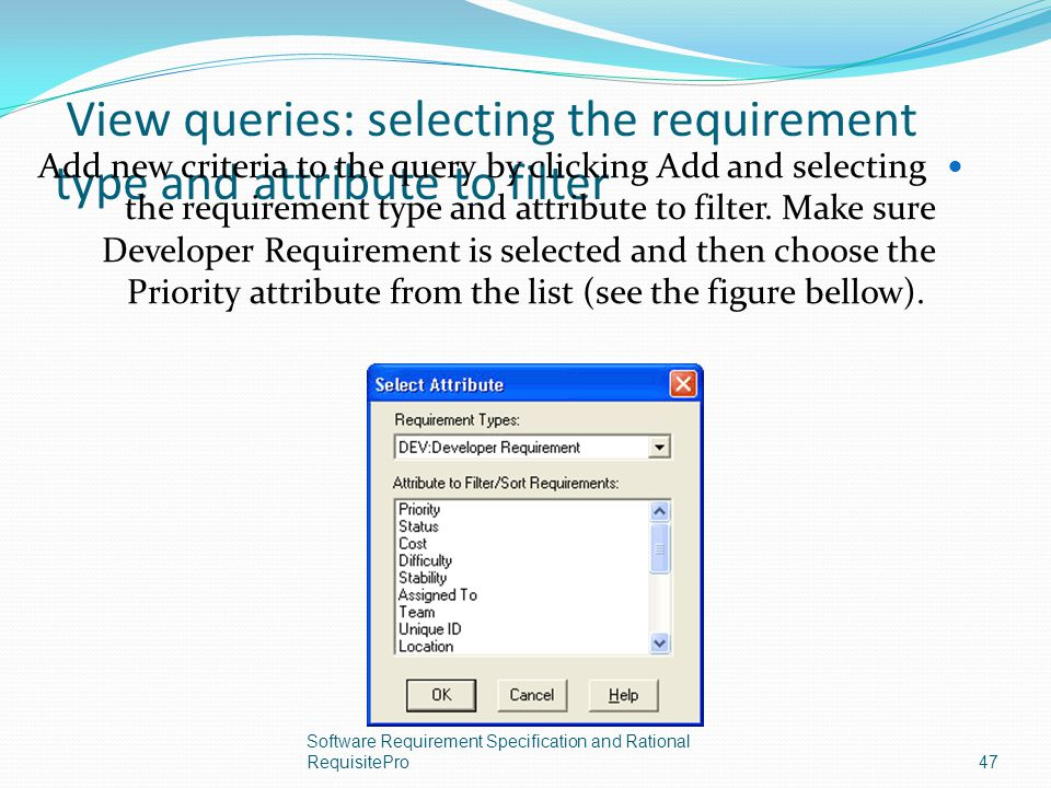 View queries: selecting the requirement type and attribute to filter