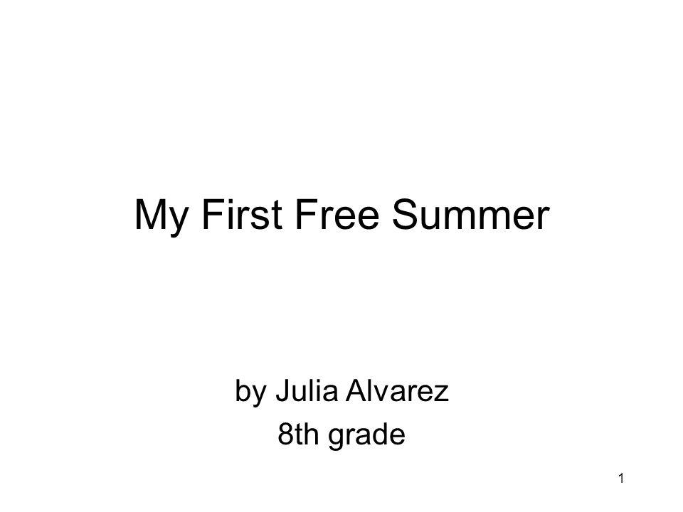by Julia Alvarez 8th grade