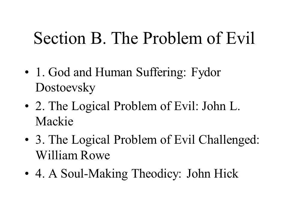 Section B. The Problem of Evil
