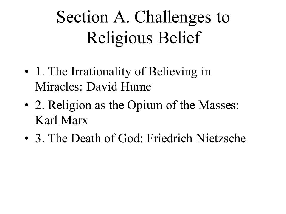Section A. Challenges to Religious Belief