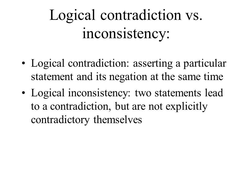 Logical contradiction vs. inconsistency: