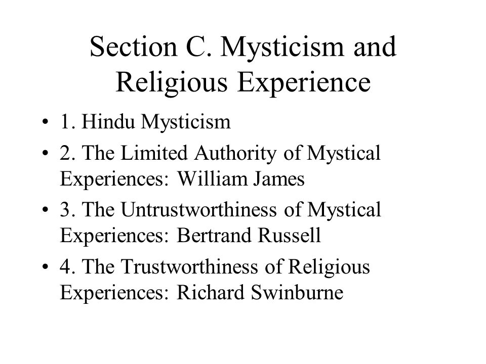 Section C. Mysticism and Religious Experience
