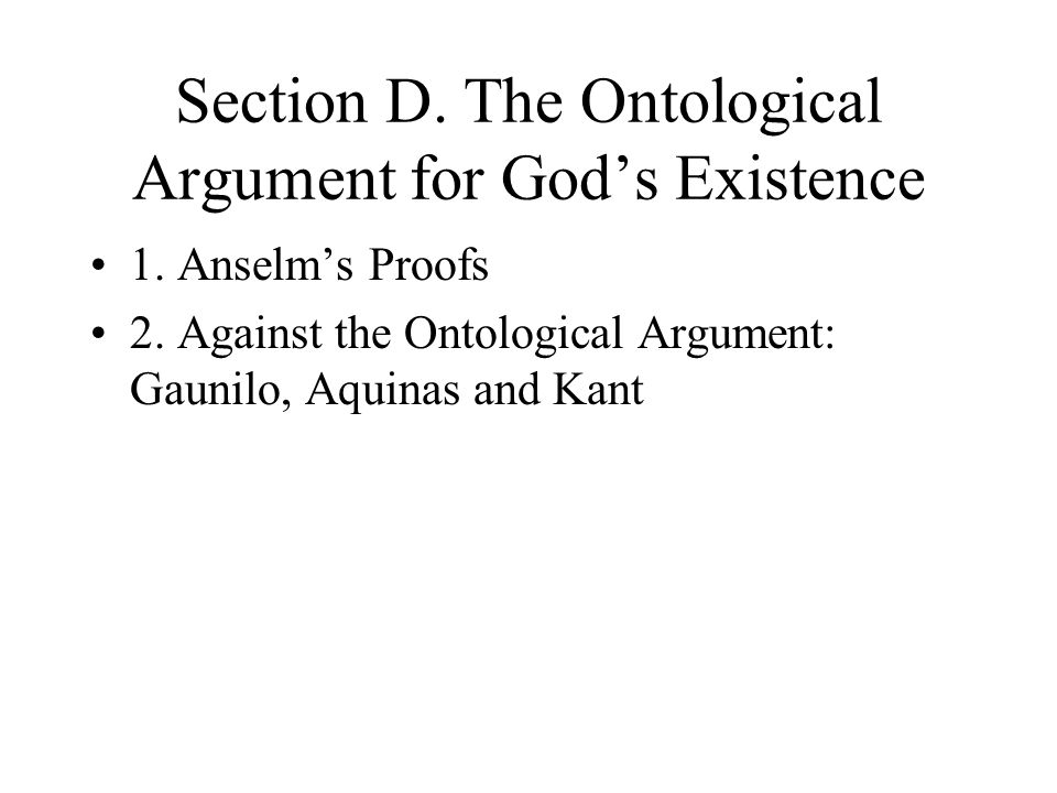 Section D. The Ontological Argument for God's Existence