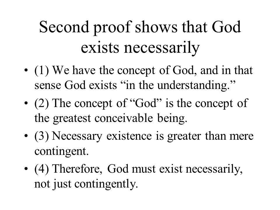 Second proof shows that God exists necessarily