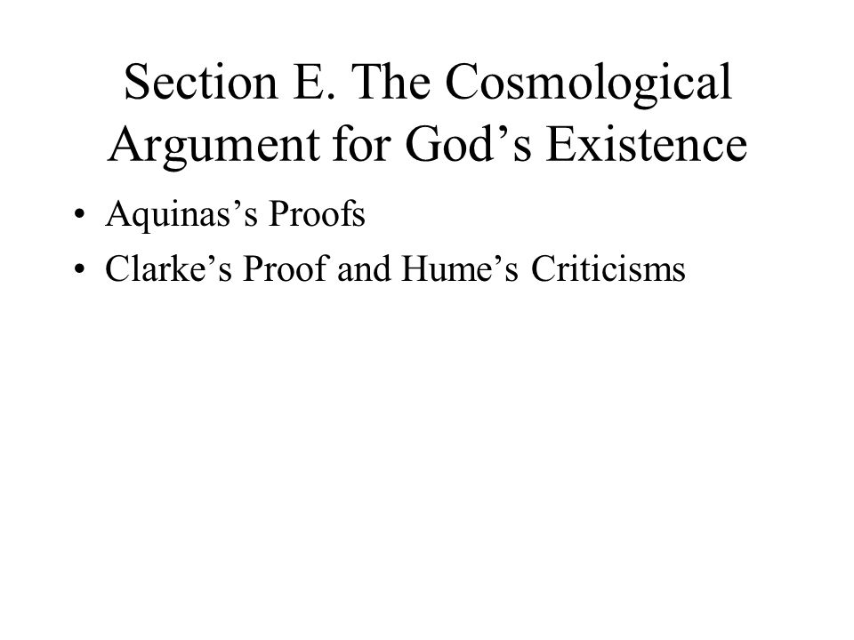 Section E. The Cosmological Argument for God's Existence
