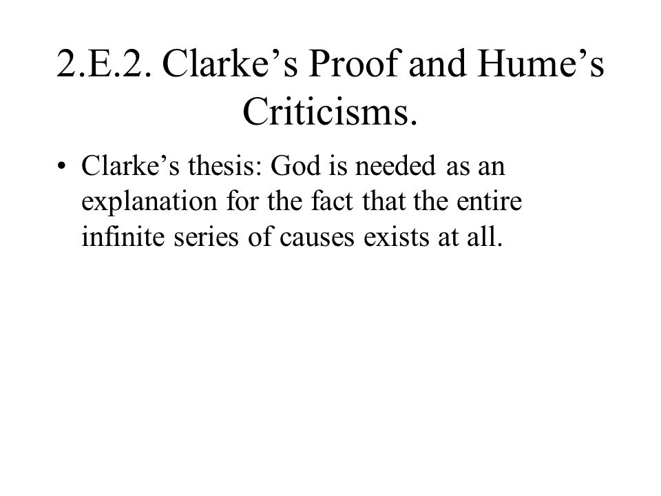 2.E.2. Clarke's Proof and Hume's Criticisms.