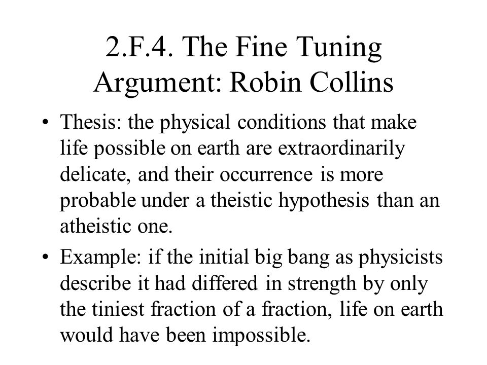 2.F.4. The Fine Tuning Argument: Robin Collins