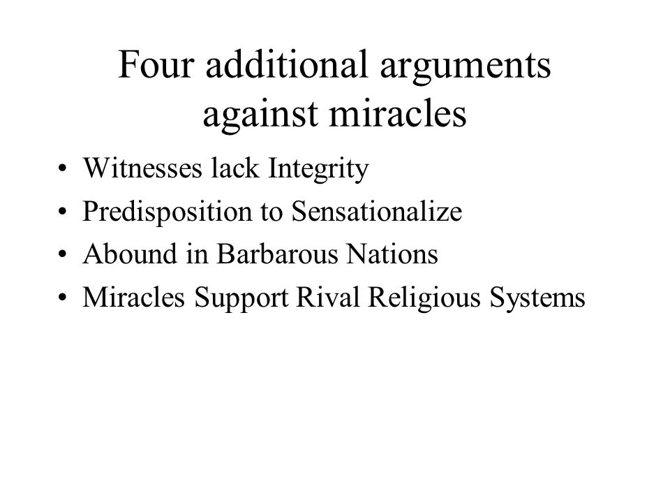 Four additional arguments against miracles