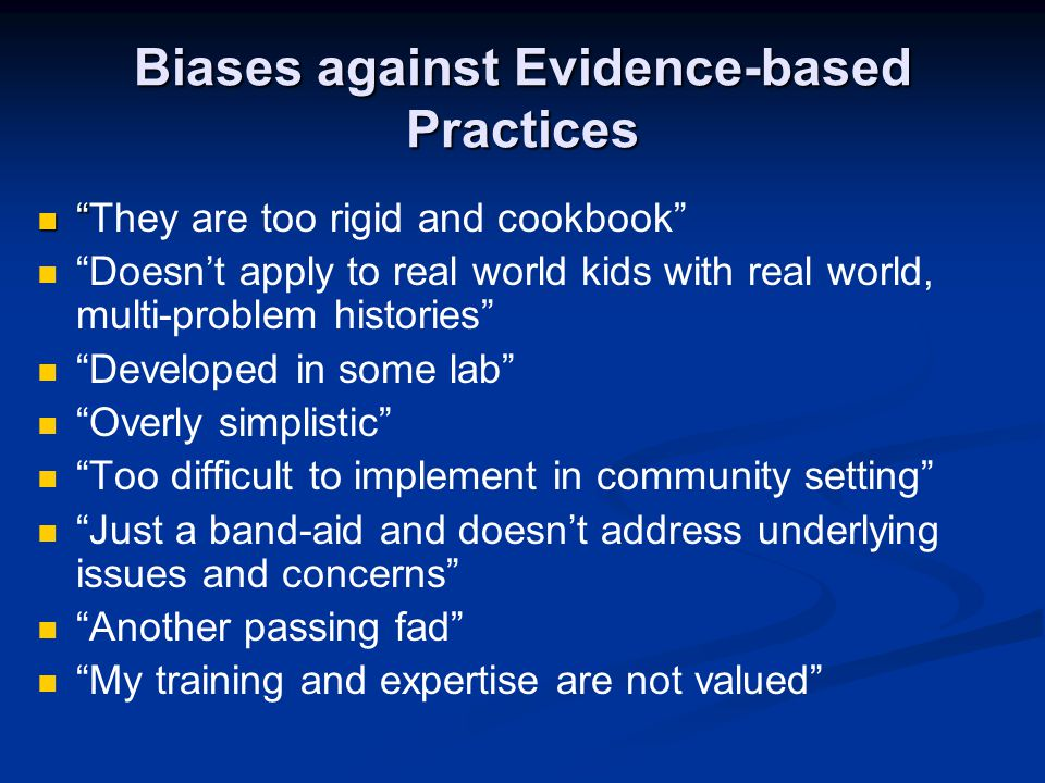 Biases against Evidence-based Practices
