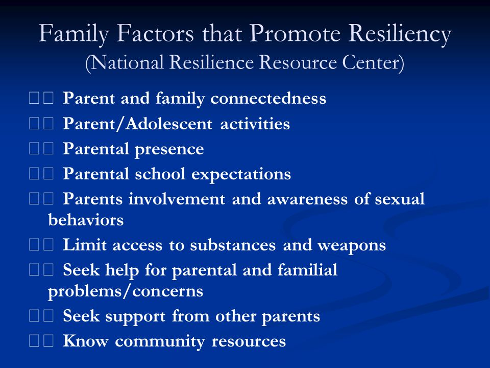 Family Factors that Promote Resiliency (National Resilience Resource Center)