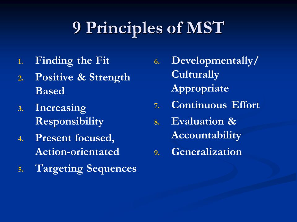9 Principles of MST Finding the Fit Positive & Strength Based