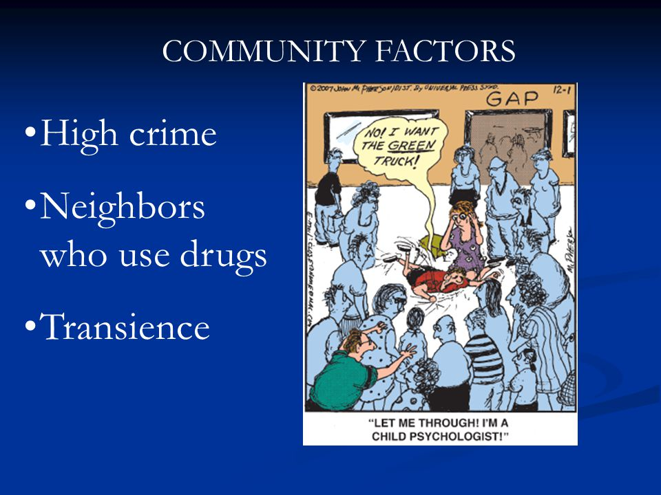 Neighbors who use drugs