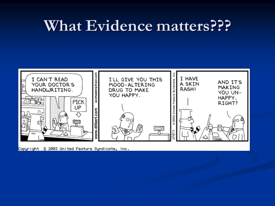 What Evidence matters